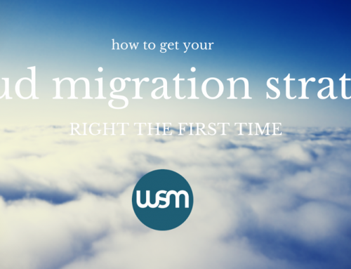 How to Get Your Cloud Migration Strategy Right the First Time