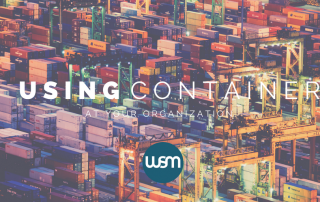 using containers at your organization