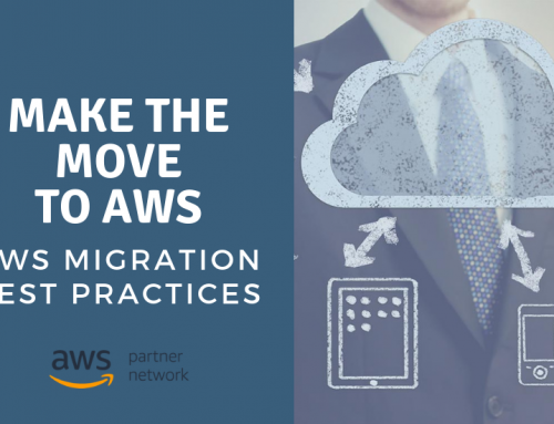 Make the Move to AWS: AWS Migration Best Practices