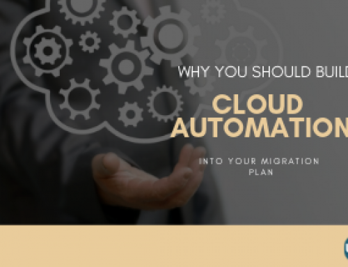 Why You Should Build Cloud Automation into Your Migration Plan